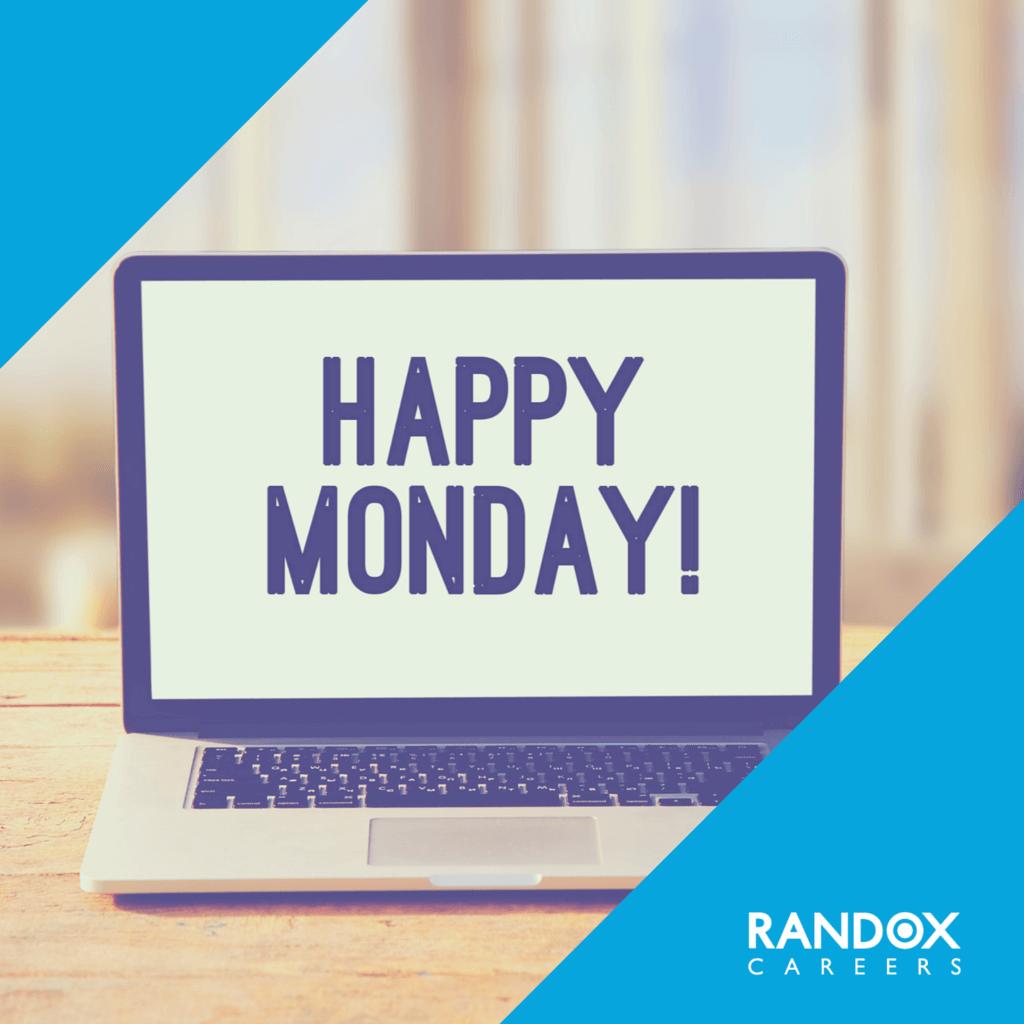 Randox Careers Happy Monday Work Motivation