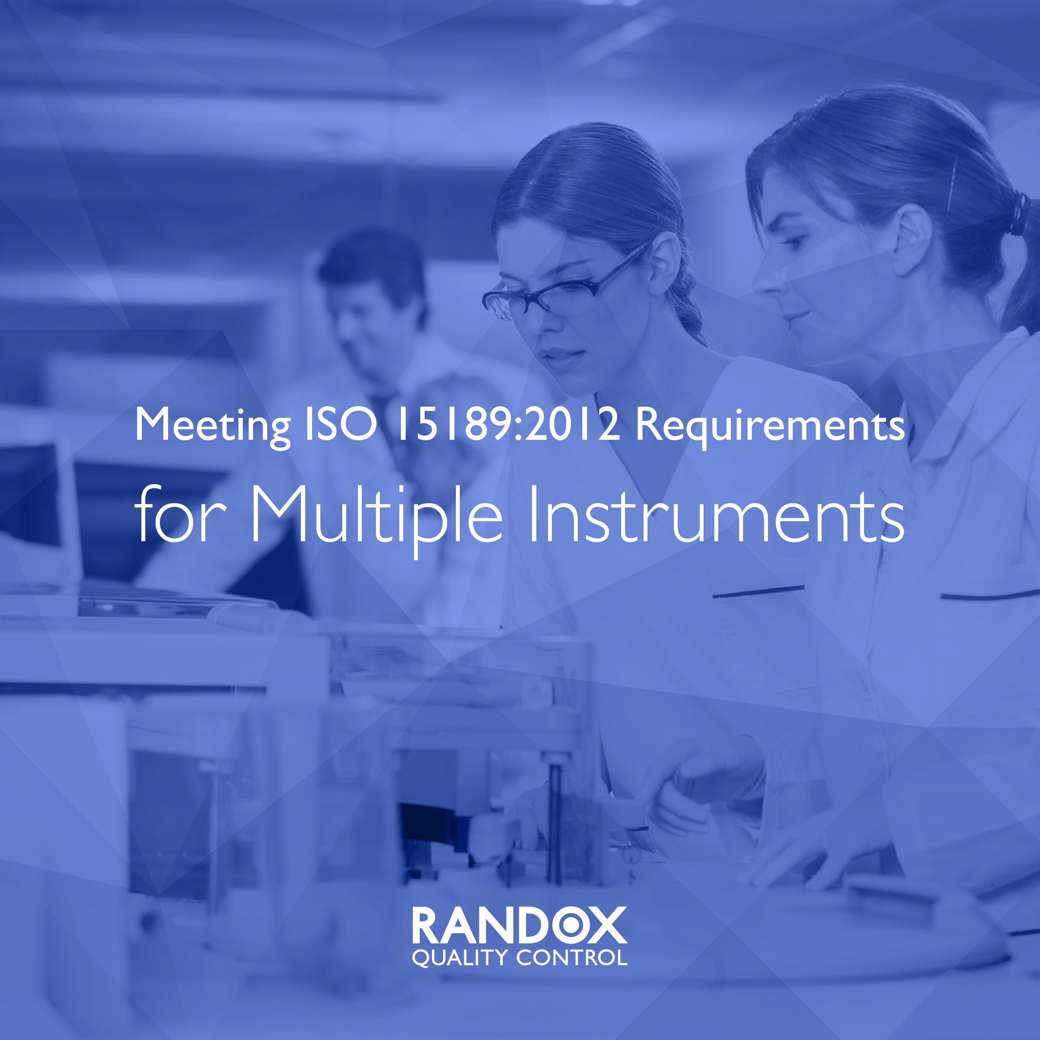 Meet ISO 15189 Requirements for Multiple Instruments
