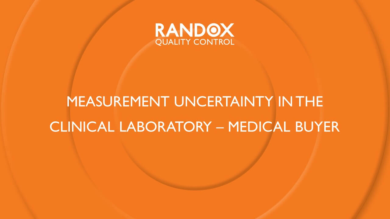 Measurement Uncertainty in the Clinical Laboratory – Medical Buyer
