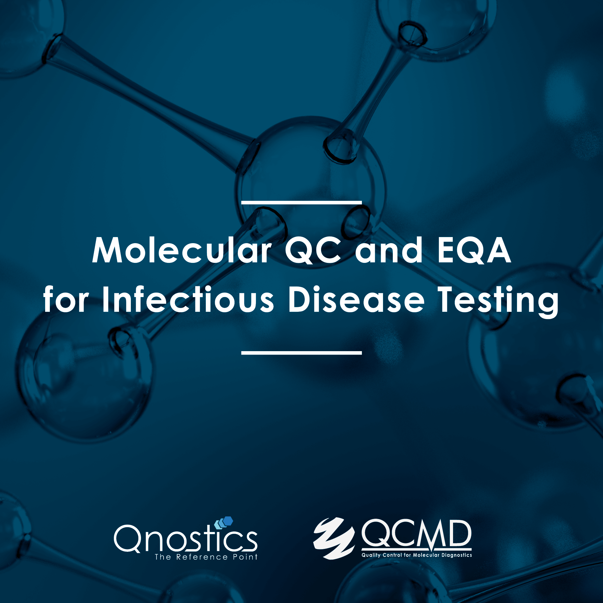 Molecular QC and EQA for Infectious Disease Testing