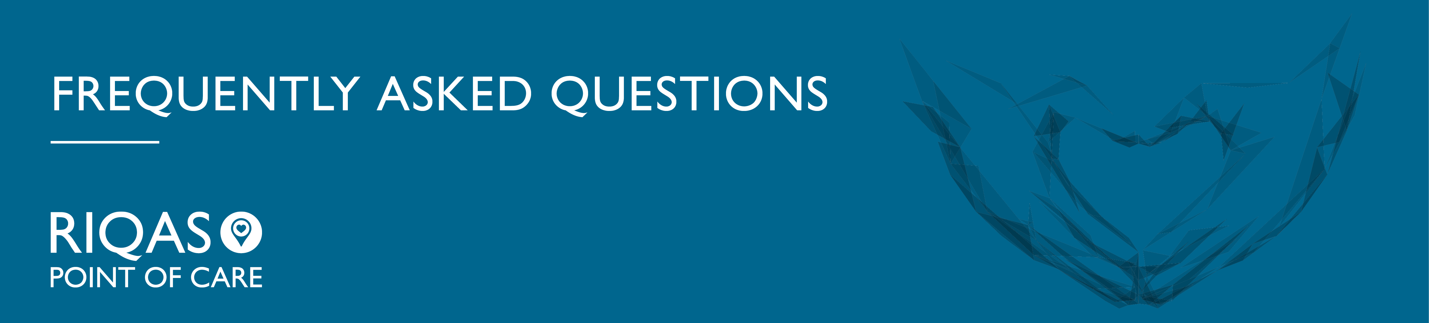 RIQAS-POC-FAQ-Web-Banner Frequently Asked Questions