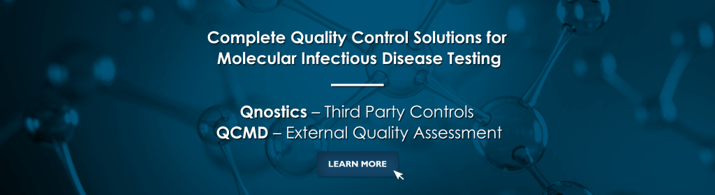 Molecular EQA / QC for Infectious Disease Testing